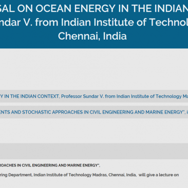 AN APPRAISAL ON OCEAN ENERGY IN THE INDIAN CONTEXT, Professor Sundar V. from Indian Institute of Technology Madras, Chennai, India