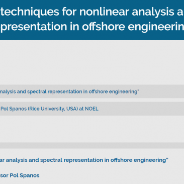 """Emerging techniques for nonlinear analysis and spectral representation in offshore engineering"""
